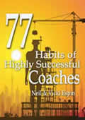 77 Habits of Highly Successful Coaches by Neil and Vicki Espin
