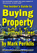 Buying Property in Difficult Times by Mark Periklis